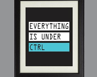 office wall frames. Everything Is Under Ctrl Digital Art Print For Geeks And Computer Lovers, Wall Decor Office Frames F