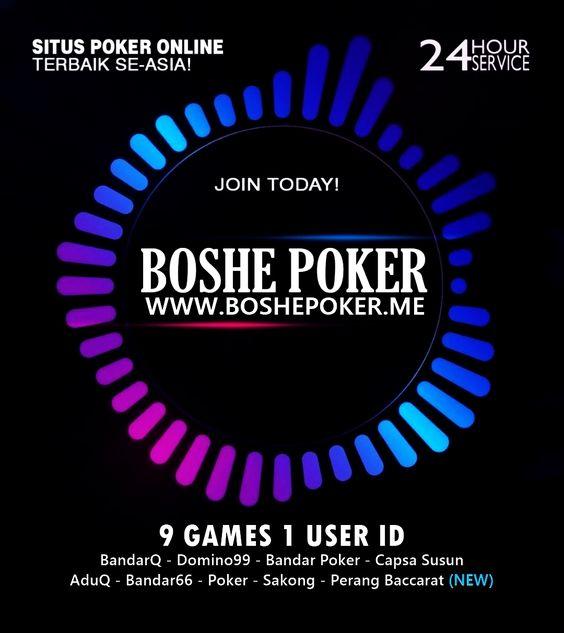 BOSHEPOKER - Agen Bandar Poker & Domino Terpercaya Online 24 jam 59e458ab34e06196c3371f0b638e706a