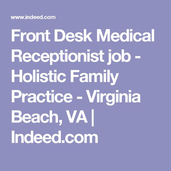 Front Desk Medical Receptionist job - Holistic Family Practice - medical receptionist