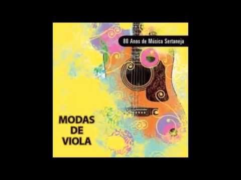 Coletanea Moda De Viola Vol 1 De 3 Youtube Musica Musicas