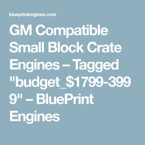 Gm compatible small block crate engines tagged budget1799 gm compatible small block crate engines tagged budget1799 3999 blueprint malvernweather Images