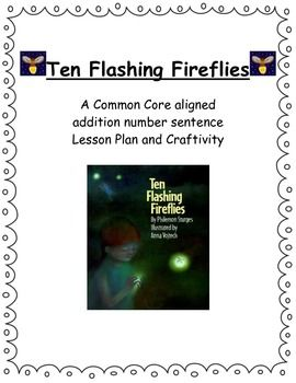 "Ten Flashing Fireflies"" Differentiated Addition Lesson Plan ..."