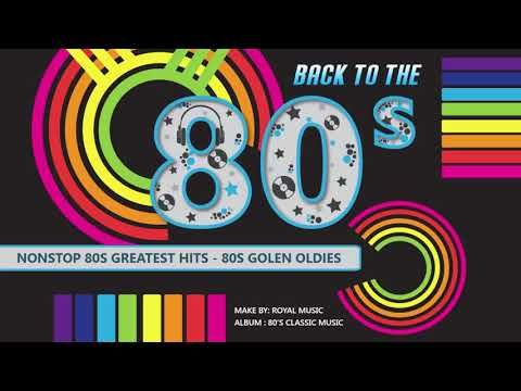 91 Nonstop 80s Greatest Hits Best Oldies Songs Of 1980s Greatest 80s Music Hits Youtube 80s Music Hits Music Hits 80s Music