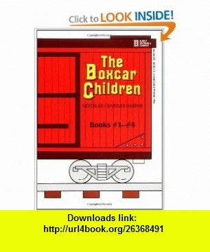 The Boxcar Children  1-4 (9780807508541) Gertrude Chandler Warner , ISBN-10: 0807508543  , ISBN-13: 978-0807508541 ,  , tutorials , pdf , ebook , torrent , downloads , rapidshare , filesonic , hotfile , megaupload , fileserve