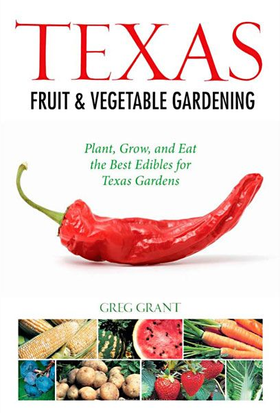 Eventually I want to grow most of my own vegies... Texas Fruit and Vegetable Gardening