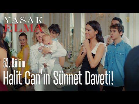 Halit Can In Sunnet Daveti Yasak Elma 53 Bolum Youtube Davetiye Elmalar Youtube