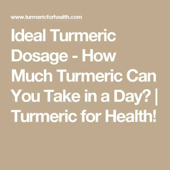 Ideal Turmeric Dosage - How Much Turmeric Can You Take in a Day? | Turmeric for Health!