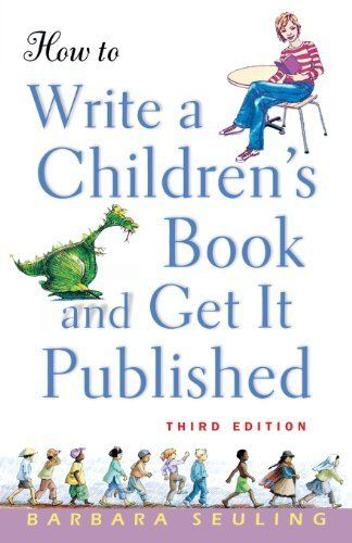 How to Write a Children's Book and Get It Published by Barbara Seuling, http://www.amazon.com/dp/0471676195/ref=cm_sw_r_pi_dp_sQn1rb00VK7J7/190-6919268-6357822