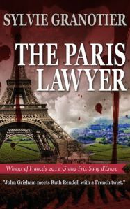 Sylvie #Granotier on upcoming #Tour with The #Paris Lawyer. #Review this book and get entered in the monthly #giveaway to win the Book of the Month or a 15 dollars gift card of your choice