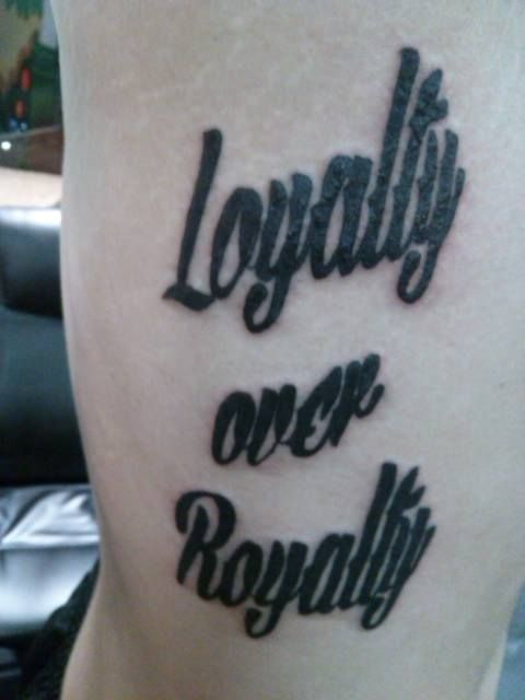 Royalty Over Loyalty Coloring Page: 11 Heartfelt Loyalty Over Royalty Tattoos
