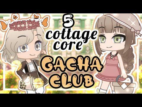 Gacha Glub 5 Aesthetic Cottage Core Outfit Ideas For Gacha Club Mini Movie Gcmm Oc Youtube In 2020 Club Club Outfits Club Life