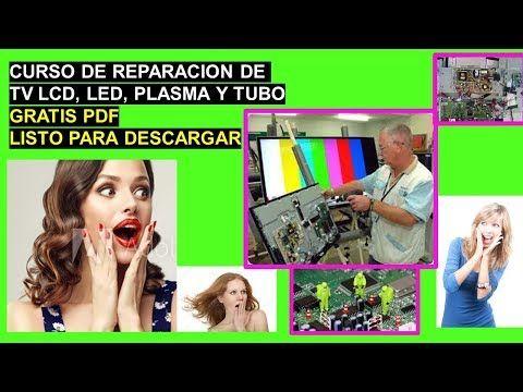Curso De Reparacion De Tv Lcd Y Plasma Gratis Pdf Descargar Curso De Reparacion De Tv Lcd Y Plasma Https Link To Net 9704 Cursodere Reparación Plasma Tv