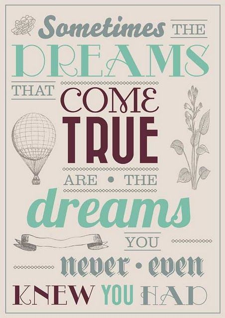 : Words Of Wisdom, Dream Big, Inspirational Quote, Favorite Quote, Dream Come True, Dream Quotes, My Life, So True, Quotes Sayings