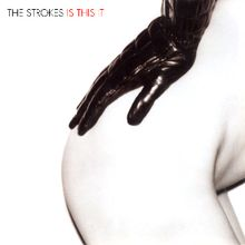 The Strokes :: Is This It