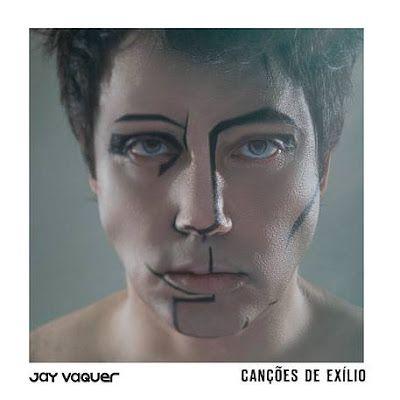 PARALELO: Canções do Exílio - Jay Vaquer