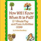 """$2.00 This is an ELA 2nd Grade Fall Unit which includes a fun play called """"How Will I Know When it is Fall?"""" with   Picture Character Cards to wear , Fall Poem and 2 Literacy Centers. Must have for Fall!"""