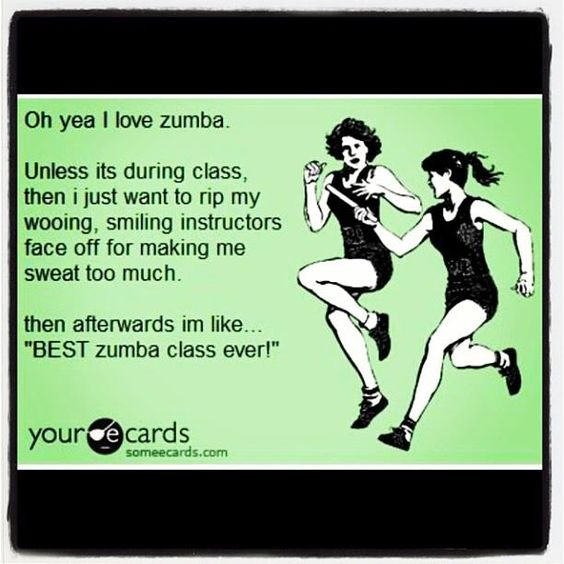 best zumba class!! Lol so many of my girls tell me this after class!!! Love being an instructor!