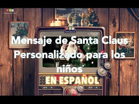 Personaliza un mensaje de Santa Claus para los niños - Don Pixel