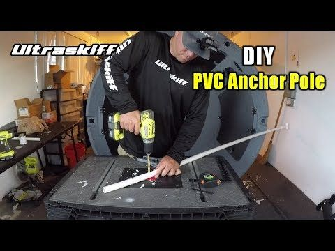 Diy Stake Out Pin Pvc Anchor Pole Video Youtube In 2020 Jon Boat Boat Anchor Pontoon Boat
