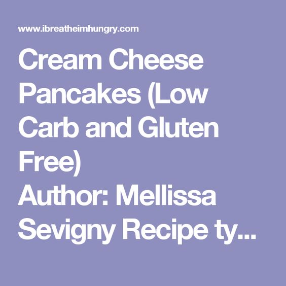 Cream Cheese Pancakes (Low Carb and Gluten Free) Author: Mellissa Sevigny Recipe type: Low Carb Breakfast Recipe Cuisine: American Serves: 4 pancakes   These delicious low carb pancakes taste like skinny fried cheesecakes! They can also be made without sweetener and rolled to make delicious low carb wraps! Ingredients 2 oz cream cheese 2 eggs 1 tsp granulated sugar substitute (IBIH recommends) ½ tsp cinnamon Instructions Put all ingredients in a blender or magic bullet. Blend until smooth…