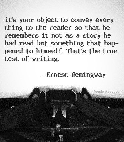 A writer does well to leave the reader feeling like he or she LIVED the story... not just read it!