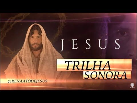 Trilha Sonora Da Novela Jesus There Will Be A Day Existira Um