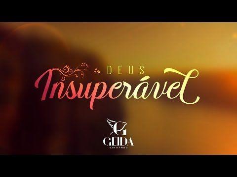 Hino Forte Para Conjuntos Deus Insuperavel Geida Video Lyric