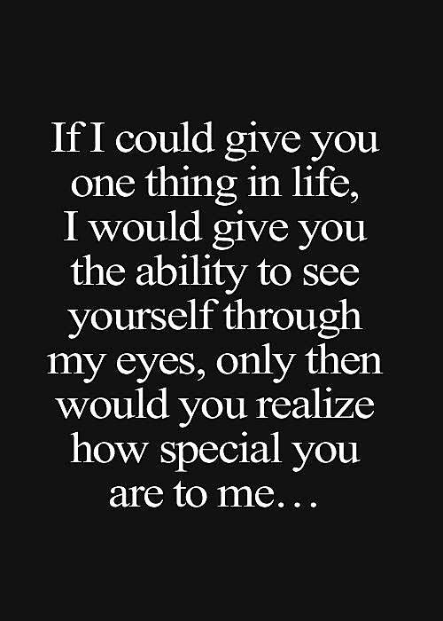 Love Quotes For Him How Special You Are To Me Quotes Time Extensive Collection Of Famous Quotes By Authors Celebrities Newsmakers More Life Quotes Love Paragraph Long Love Paragraphs