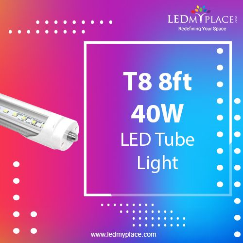 T8 40w Led Tubes Are Best Led Lights Which Demand Is Very High Nowadays Just Because Of We Can Install These Lights Indoor Places Led Tubes Led Led Tube Light