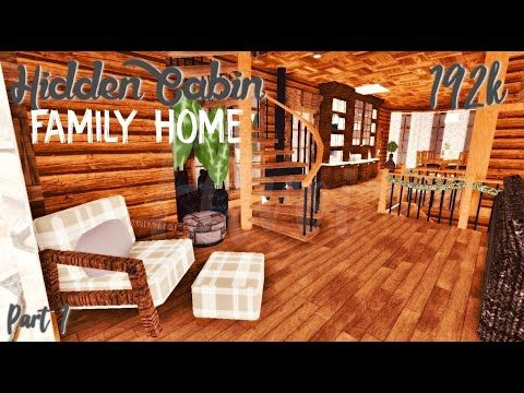 Roblox Log Cabin Roblox Welcome To Bloxburg 312k Log Cabin Family Home Pt 2 Tour Speedbuild Screenies Youtube In 2020 Two Story House Design Home And Family Cabin Homes