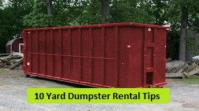 10 Yard Dumpster Rental Tips A 10 Yard Dumpster Is Ideal For Various Smaller Projects Including Minor Home Renovations Or Small Clean Outs A 10 Yard Dumpste