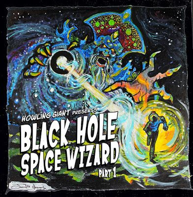 "Howling Giant - ""Black Hole Space Wizard Part 1"" Review - World Of Metal"