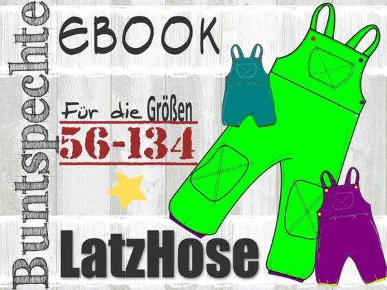 Nähanleitungen Kind - ✩ Ebook ✩ LatzHose✩ Schnittmuster ✩56-134✩ - ein Designerstück von Buntspechte bei DaWanda