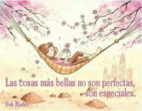 Frases Bellas De La Vida: Las Cosas Más #bellas De La #vida No Son #perfectas... Son