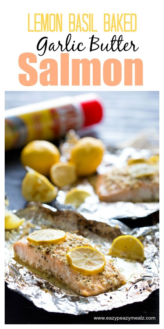 butter salmon basil garlic lemon butter super easy baked salmon main ...