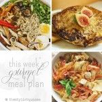 Gourmet Budget Meal Plan // The Stylist Quo...a new meal plan every week!