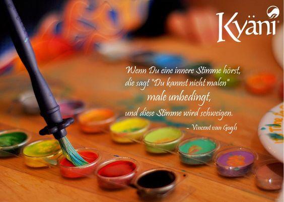 """Wenn Du eine innere Stimme hörst, die sagt """"Du kannst nicht malen"""" male unbedingt, und diese Stimme wird schweigen. - Vincent van Gogh"""