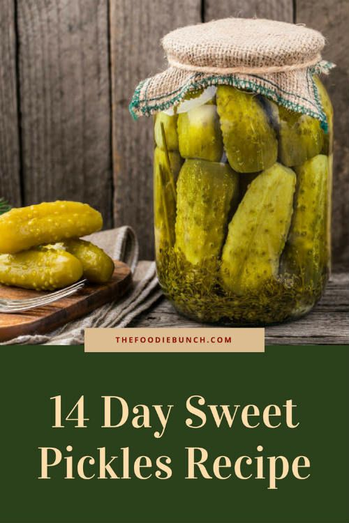 14 Day Sweet Pickles Recipe Best Crafts And Recipes Sweet Pickles Recipe Pickling Recipes 14 Day Sweet Pickle Recipe