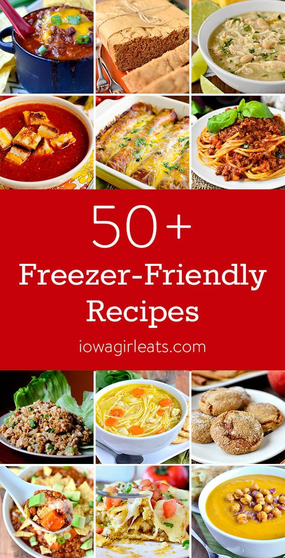 50+ Freezer Friendly Recipes - Iowa Girl Eats