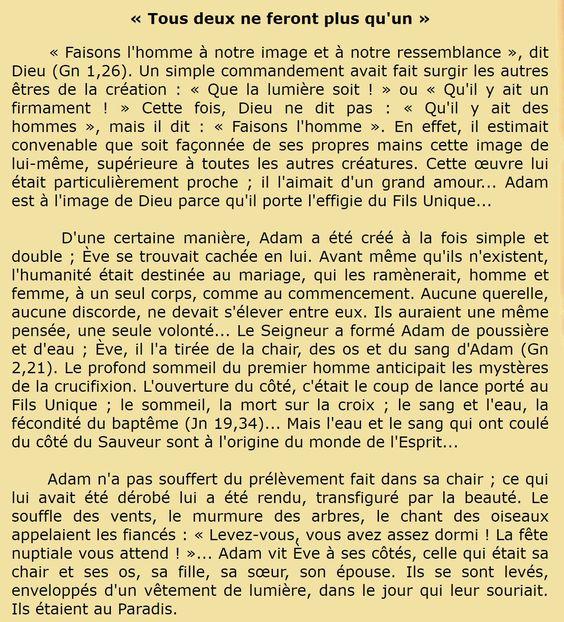 Saint Jacques de Saroug (v. 449-521), moine et évêque syrien Hexaméron ; Homélie pour le sixième jour (trad. Sr Isabelle de la Source, Lire la Bible, Médiaspaul 1988, vol.1, p.27) « Tous deux ne feront plus qu'un »