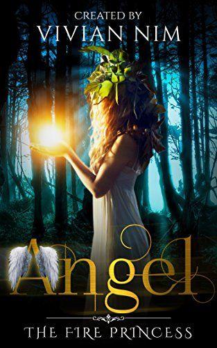 Romance: Angel-The Fire Princess: Vampire, Werewolf, Shif...