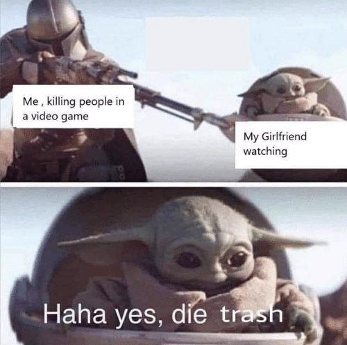 Baby Yoda Meme Boyfriend Baby Yoda Meme Yoda Meme Funny Memes Clean Funny Memes
