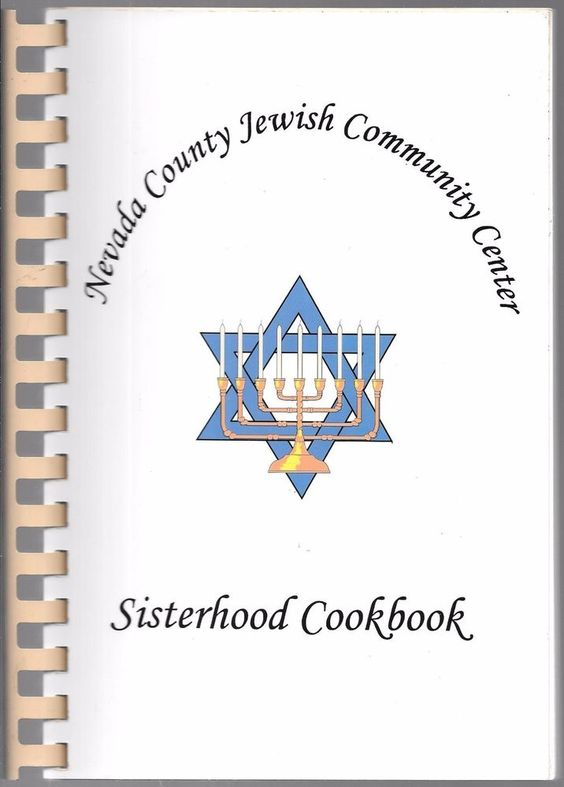 Nevada County Jewish Communiuty Center Sisterhood Cookbook 1997 Spiral Bound