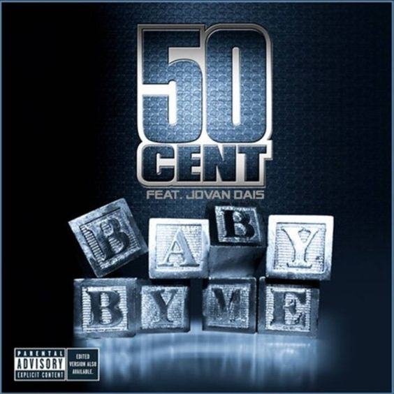 50 Cent, Jovan Dais – Baby by Me (single cover art)
