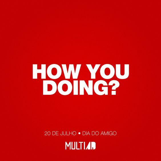 Dia do Amigo | Multiad Comunicação