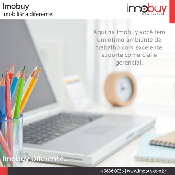 Aqui na Imobuy contamos com um ótimo ambiente de trabalho, criado a partir das relações cotidianas entre a imobiliária e corretores. Unindo confiança com credibilidade da liderança, criamos um ambiente transparente, estimulante e confortável.