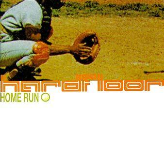 Hardfloor - Home Run (1996)