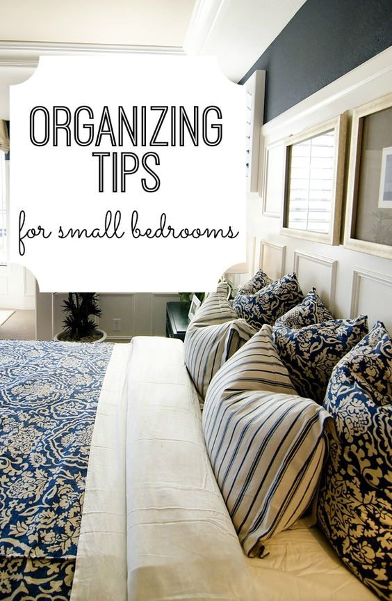 Organizing tips for small bedrooms love the pillow - Cleaning and organizing tips for bedroom ...