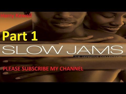 2 90 S R B Bedroom Groove Slow Jams Mix Reupload By Harry Kewell Youtube Slow Jams Youtube R B