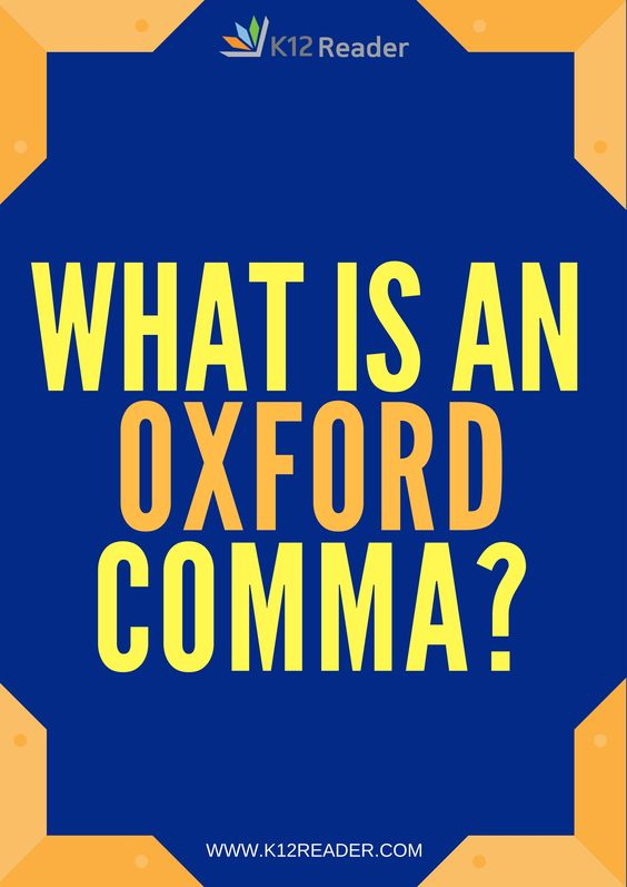 Oxford Comma Definition Examples Oxford Grammar